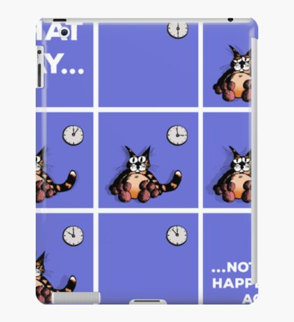 That Day... Cat Shirt Funny iPad Case/Skin