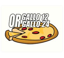 Gallo 12 or Gallo 24? Art Print