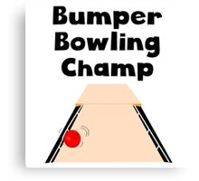 Bumper Bowling Champ Canvas Print