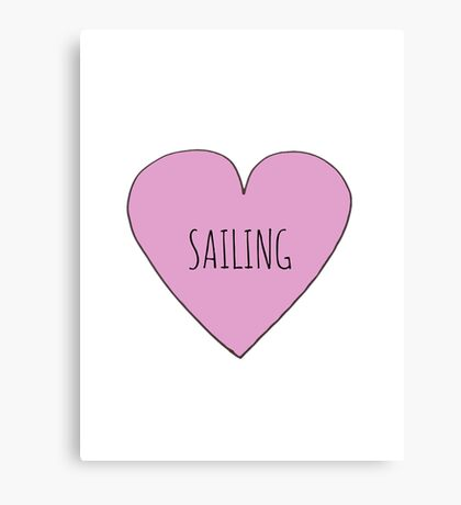 I love Sailing Canvas Print