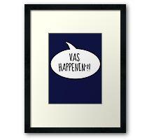 Vas happenin?! Framed Print
