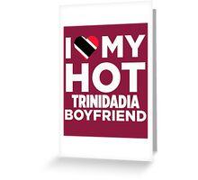 I Love My Trinidadia Boyfriend Greeting Card