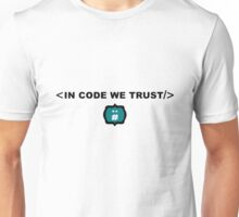 In Code We Trust - Coding - Hacker - Programmer Gift Unisex T-Shirt
