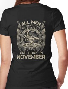 The best are born in Novemver shirt Womens Fitted T-Shirt