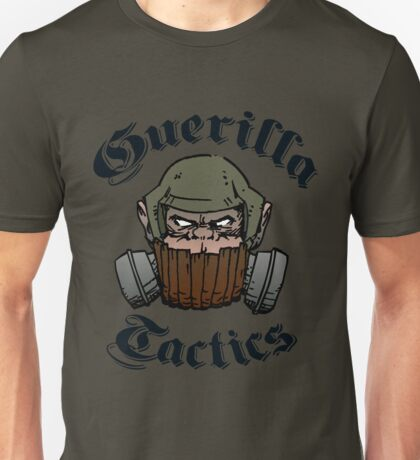 Guerilla Tactics Unisex T-Shirt