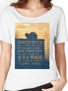Conformity Quotes Women's Relaxed Fit T-Shirt