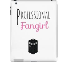 Professional Fangirl - Doctor Who iPad Case/Skin