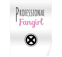 Professional Fangirl - X Men Poster