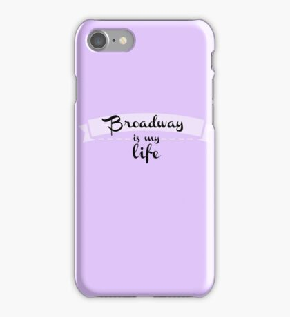 Broadway is my Life - Purple iPhone Case/Skin