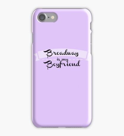 Broadway is my Boyfriend - Purple iPhone Case/Skin