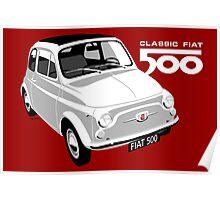 Classic Fiat 500 white Poster