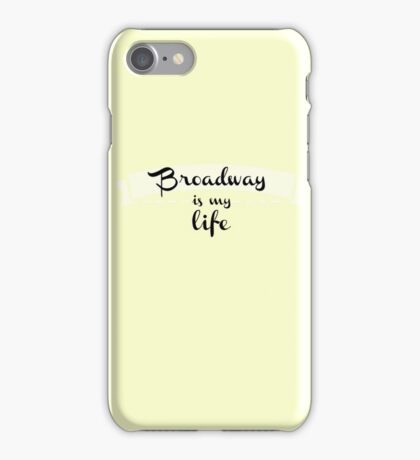 Broadway is my Life - Yellow iPhone Case/Skin