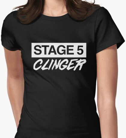 Stage 5 Clinger Womens Fitted T-Shirt