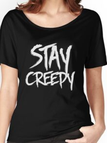 Stay creepy Women's Relaxed Fit T-Shirt