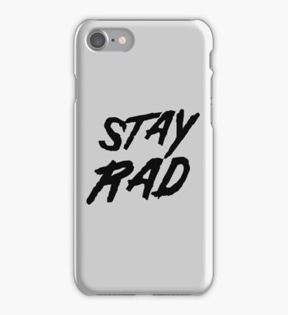 Stay Rad iPhone Case/Skin