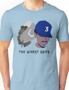 The Worst Guys - Chance + Gambino Unisex T-Shirt