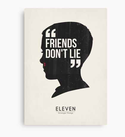 Stranger things inspired art printable. Eleven quote. Friends dont lie. Mid century modern. Sci Fi Retro 80's. TV movie art. Cult classic  Canvas Print