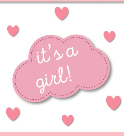 Baby shower gift. It's a girl Sticker