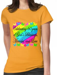CHRISTIAN 60TH BIRTHDAY GOD'S LOVE DESIGN Womens Fitted T-Shirt