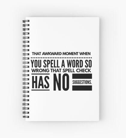 Hey autocorrect Spiral Notebook