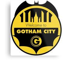 Welcome Gotham Metal Print