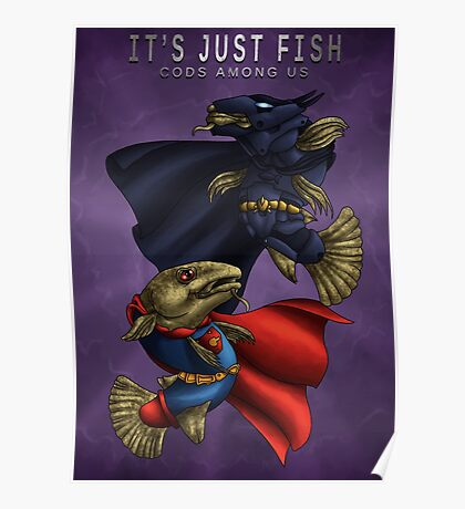 It's Just Fish, Cods Among Us Poster