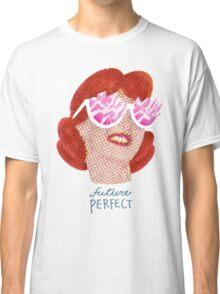 Future Perfect Rose colored glasses Classic T-Shirt