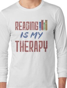 Reading Is My Therapy Long Sleeve T-Shirt