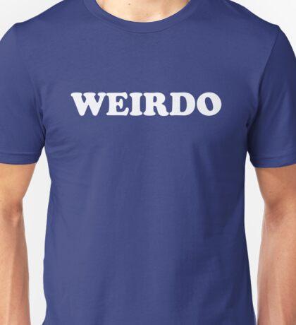 Weirdo Unisex T-Shirt