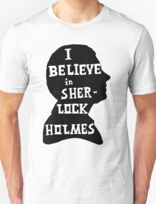 John believes in Sherlock Holmes Unisex T-Shirt