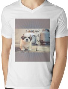 Grab life by the puppy. Mens V-Neck T-Shirt