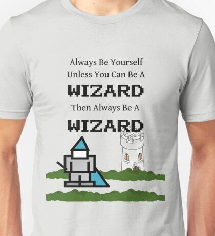 Always Be a Wizard Unisex T-Shirt