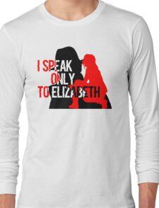 blacklist speak to elizabeth keen Long Sleeve T-Shirt