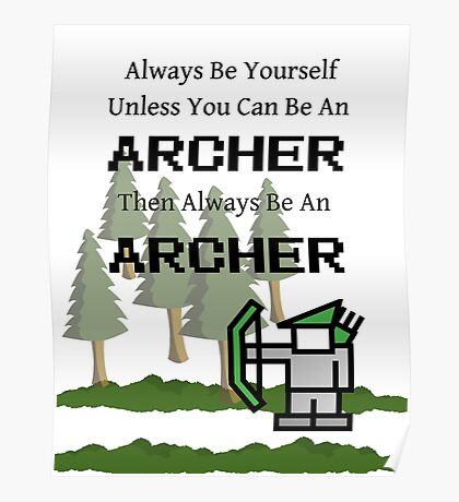 Always Be an Archer Poster