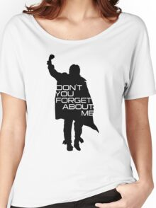 The Breakfast Club - Don't You Forget About Me Women's Relaxed Fit T-Shirt