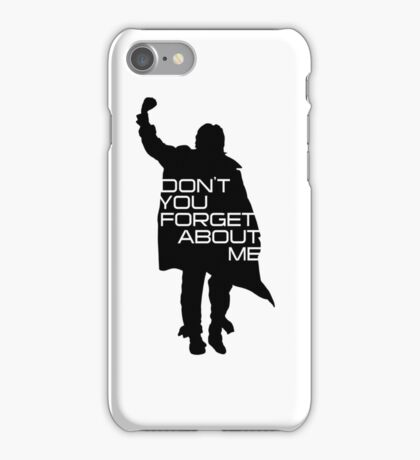 The Breakfast Club - Don't You Forget About Me iPhone Case/Skin