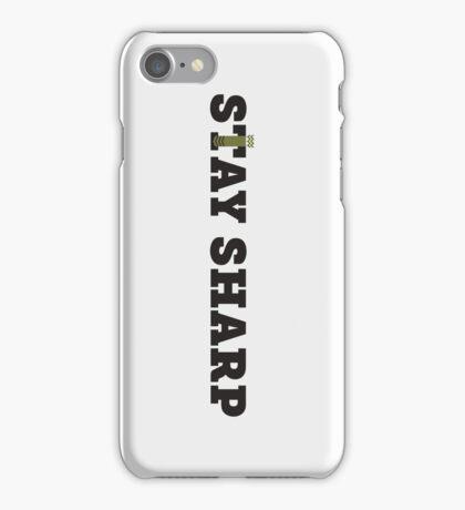 Stay Sharp! iPhone Case/Skin