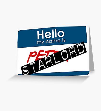 starlord name tag Greeting Card