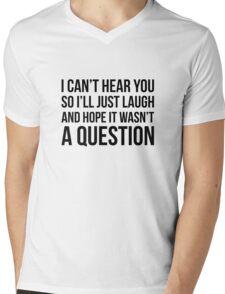 Hope It Wasn't A Question Mens V-Neck T-Shirt
