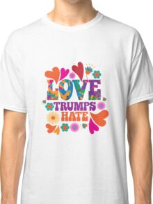 Love trumps hate psychedelic design Classic T-Shirt