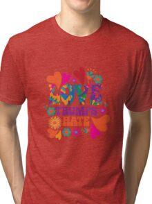 Love trumps hate psychedelic design Tri-blend T-Shirt