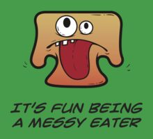 IT'S FUN BEING A MESSY EATER One Piece - Short Sleeve