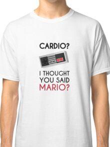 Cardio or Mario? Classic T-Shirt