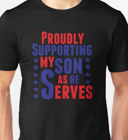 Proudly Supporting My Son Military T Shirt Unisex T-Shirt