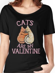 Cats Are My Valentine 2 Women's Relaxed Fit T-Shirt