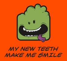 MY NEW TEETH MAKE ME SMILE Kids Tee