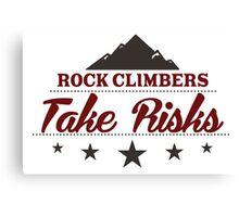 Rock Climbers Take Risks Canvas Print