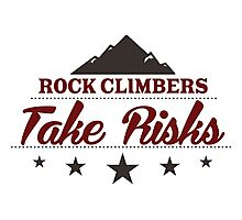 Rock Climbers Take Risks Photographic Print