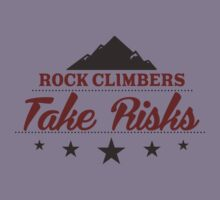 Rock Climbers Take Risks Kids Clothes