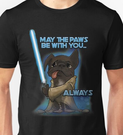 May the Paws be with you Unisex T-Shirt